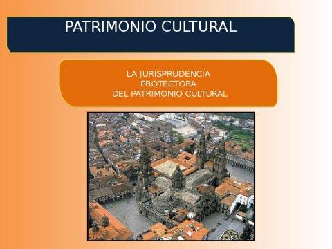 A xurisprudencia protectora do patrimonio cultural